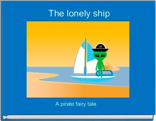The lonely ship