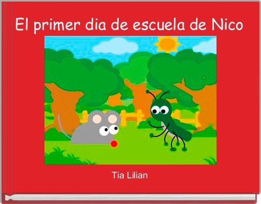El primer dia de escuela de Nico