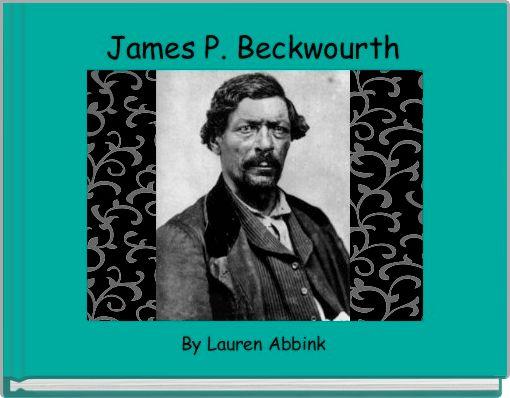 James P. Beckwourth