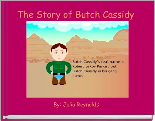 The Story of Butch Cassidy