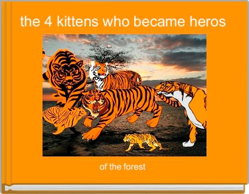 the 4 kittens who became heros