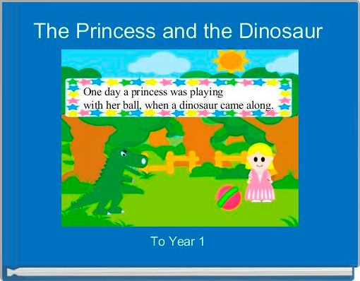 The Princess and the Dinosaur
