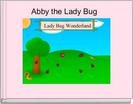 Abby the Lady Bug