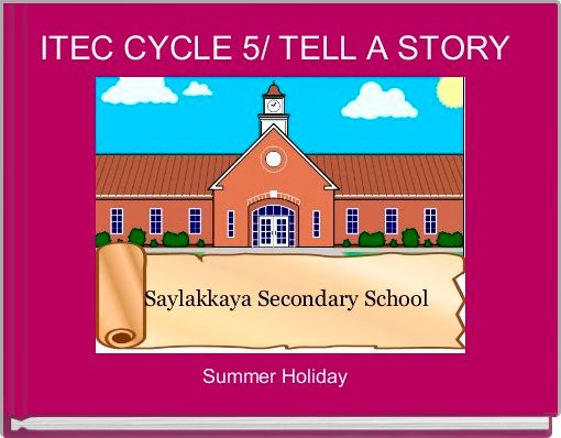 ITEC CYCLE 5/ TELL A STORY