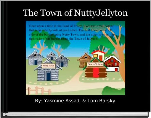The Town of NuttyJellyton