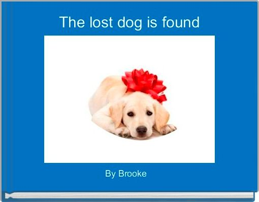 The lost dog is found