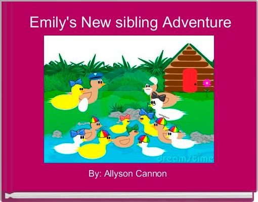 Emily's New sibling Adventure
