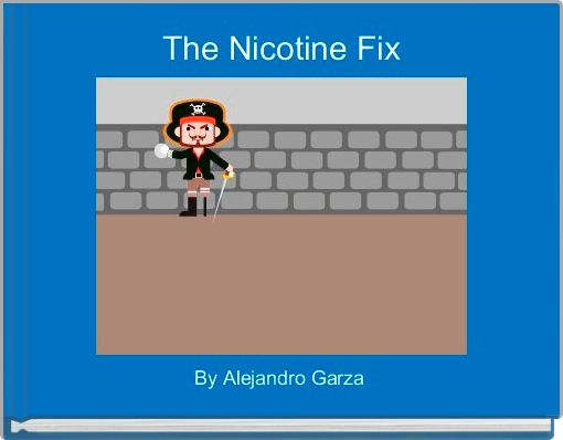 The Nicotine Fix