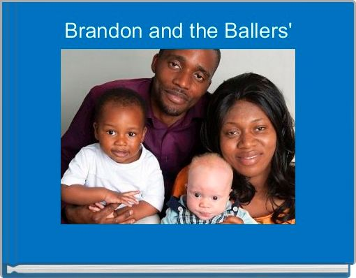 Brandon and the Ballers'
