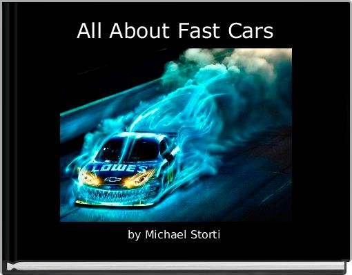 All About Fast Cars