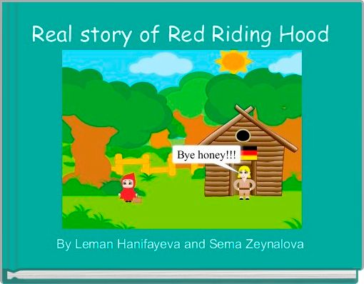 Real story of Red Riding Hood