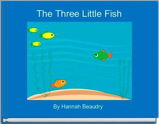 The Three Little Fish
