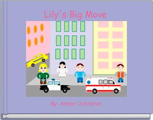 Lily's Big Move
