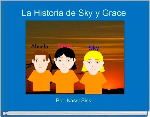 La Historia de Sky y Grace