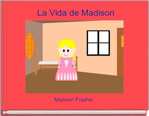 La Vida de Madison