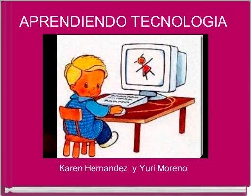 APRENDIENDO TECNOLOGIA