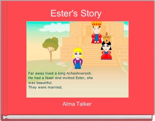 Ester's Story