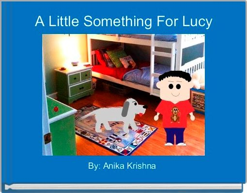 A Little Something For Lucy
