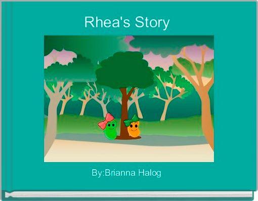Rhea's Story