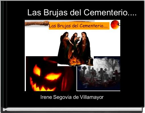 Las Brujas del Cementerio....