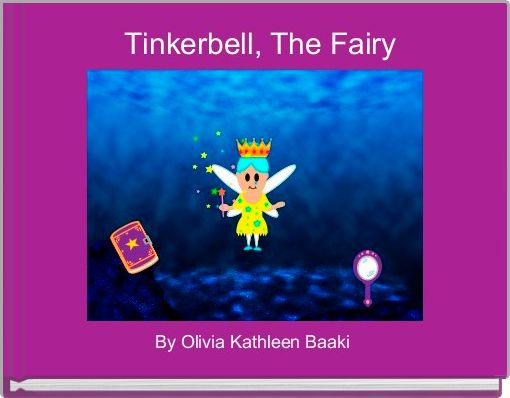 Tinkerbell, The Fairy