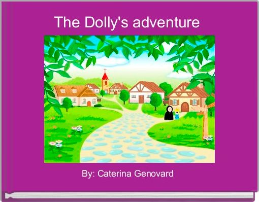 The Dolly's adventure