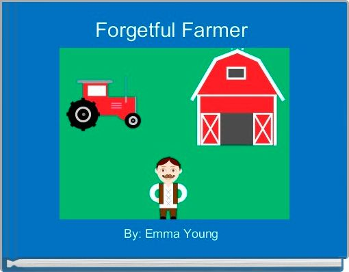 Forgetful Farmer