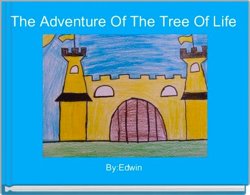 The Adventure Of The Tree Of Life