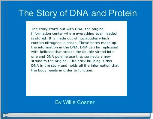 The Story of DNA and Protein