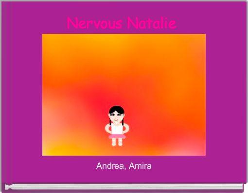 Nervous Natalie