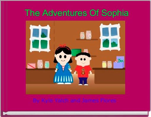 The Adventures Of Sophia