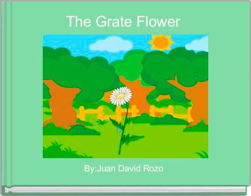 The Grate Flower