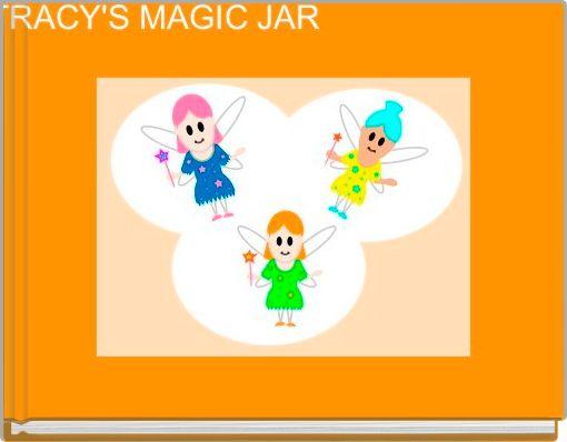 TRACY'S MAGIC JAR