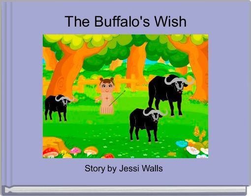 The Buffalo's Wish