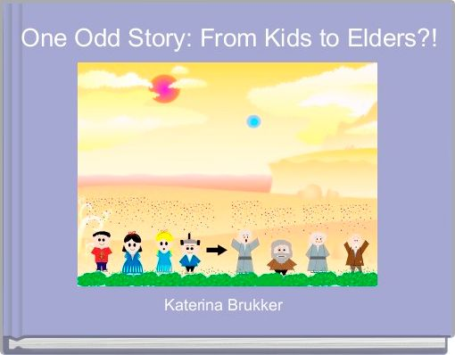 One Odd Story: From Kids to Elders?!