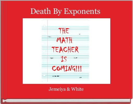 Death By Exponents