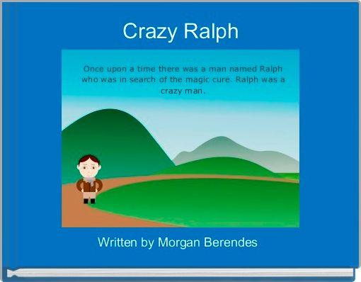 Crazy Ralph