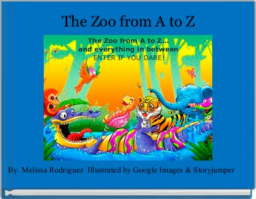 The Zoo from A to Z