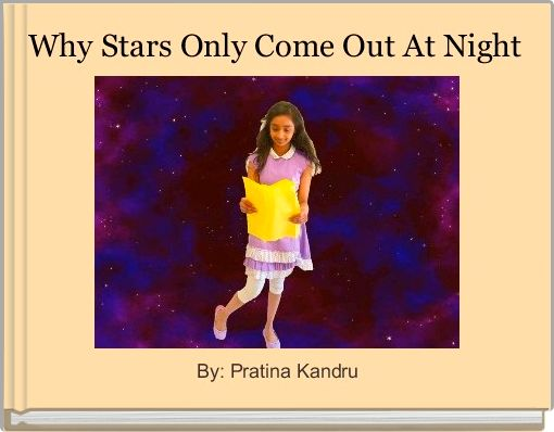 Why Stars Only Come Out At Night