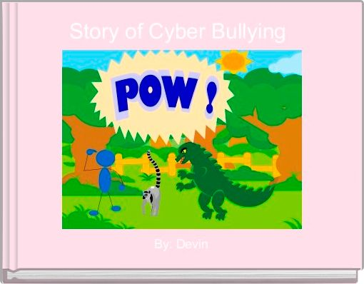 Story of Cyber Bullying