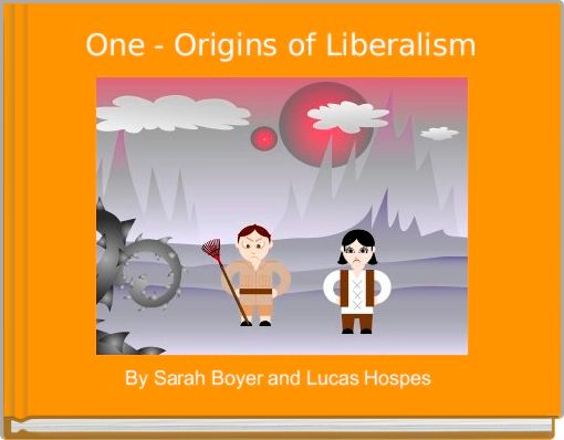 One - Origins of Liberalism