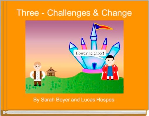 Three - Challenges & Change