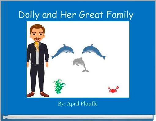 Dolly and Her Great Family