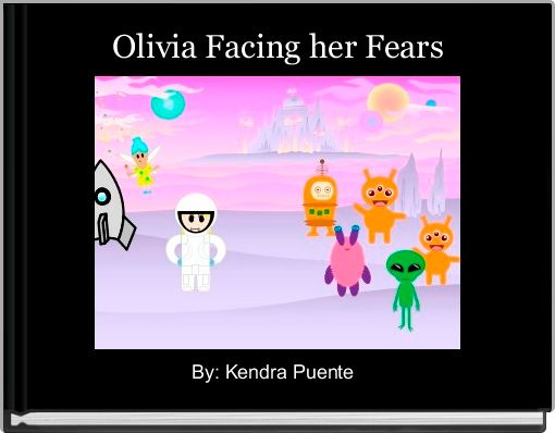 Olivia Facing her Fears
