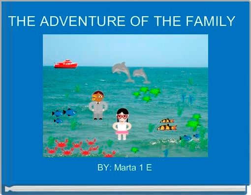 THE ADVENTURE OF THE FAMILY