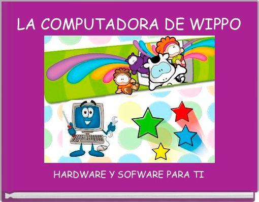 LA COMPUTADORA DE WIPPO