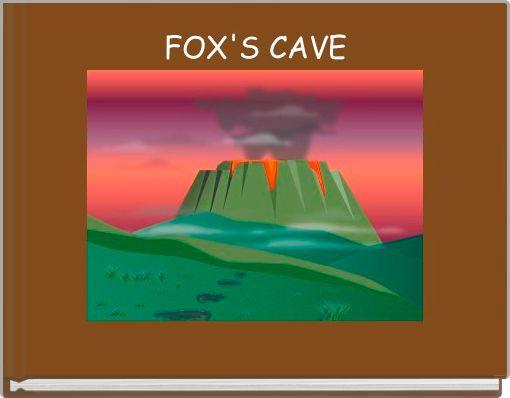 FOX'S CAVE