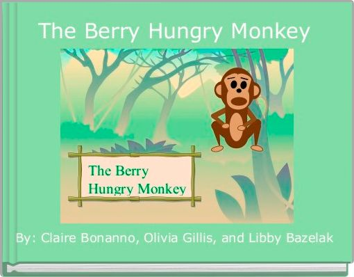 The Berry Hungry Monkey
