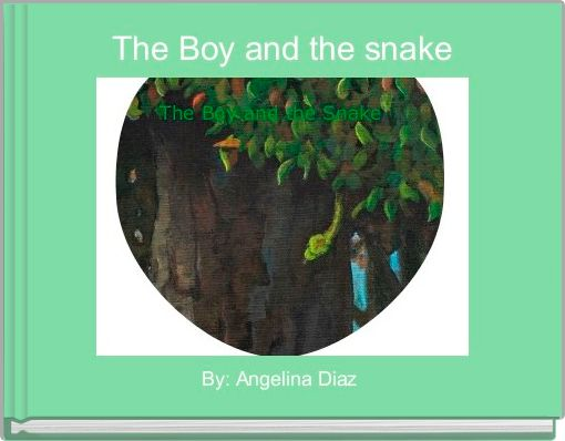 The Boy and the snake