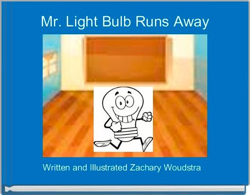 Mr. Light Bulb Runs Away